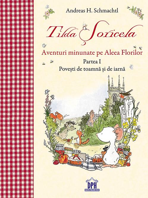 Tilda Soricela - Povesti de toamna si de iarna Vol 1