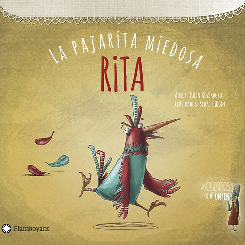 Rita, la pajarita miedosa