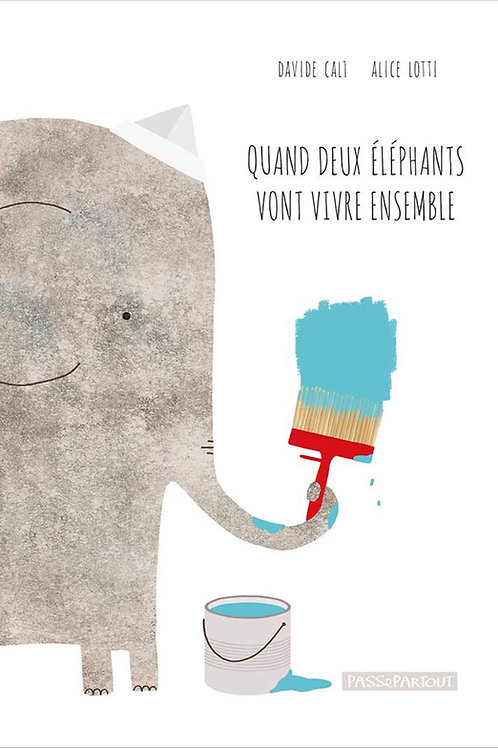 Quand un éléphant tombe amoureux