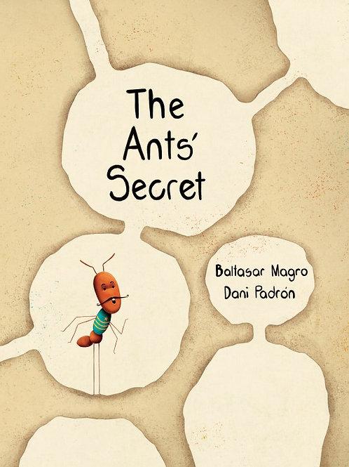 The Ants' Secret