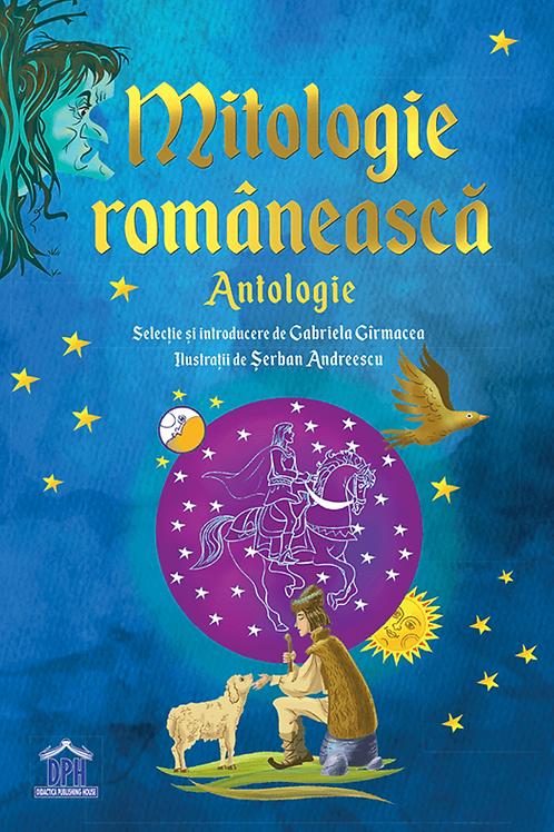 Mitologia romaneasca- antologie