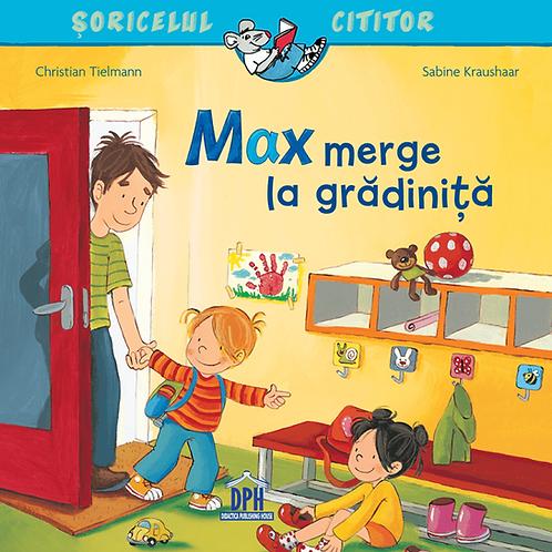 Max merge la grădiniță