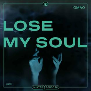 Omao - Lose My Soul