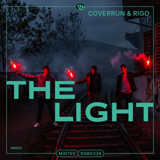Coverrun & R!GO - The Light