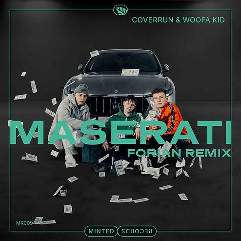 Coverun & woofa kid - Maserati (Forian Remix)