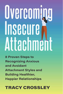 Overcoming Insecure Attachment