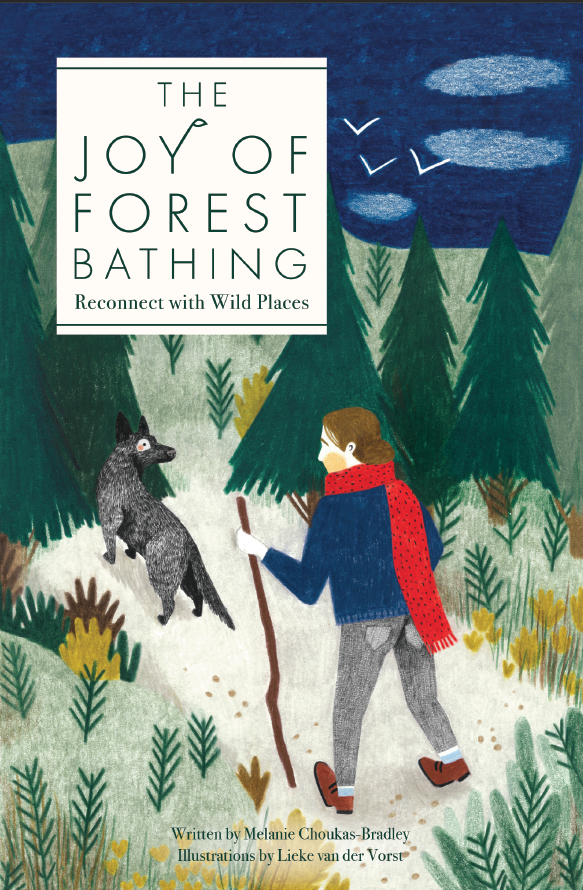 The Joys of Forest Bathing