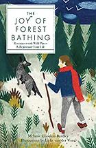 Joy of Forest Bathing