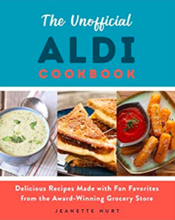 The Unofficial Aldi Cookbook