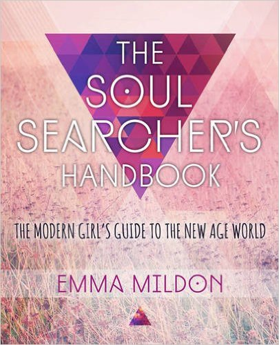 The Soul Searcher's Handbook by Emma Mildon