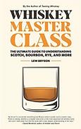 Whiskey Master Class