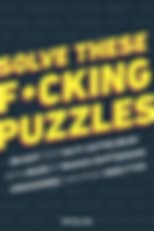 Solve These Fucking Puzzles