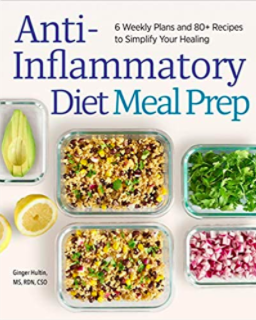 Anti-Inflammatory Diet Meal Prep