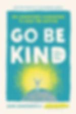 Go Be Kind.jpg