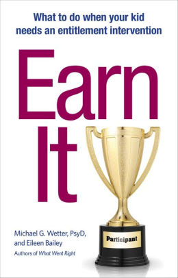 Earn It! Overcoming Entitlement