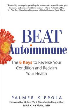 Beat AutoImmune.The 6 Ways