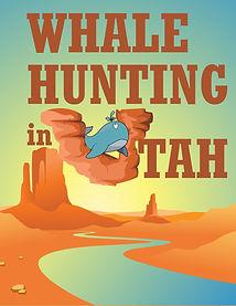 7 Whale Hunting in Utah.jpg