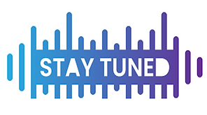 STAY TUNED.png