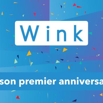 WINK fête son premier Anniversaire !! 🎁 🥳 🎂 🎉