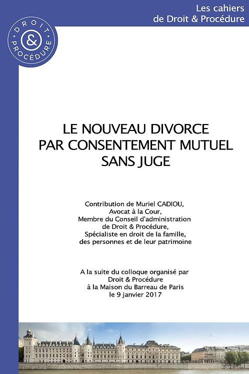 Le nouveau divorce par consentement mutuel sans juge