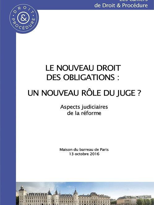 Le nouveau droit des obligations : un nouveau rôle du juge ?
