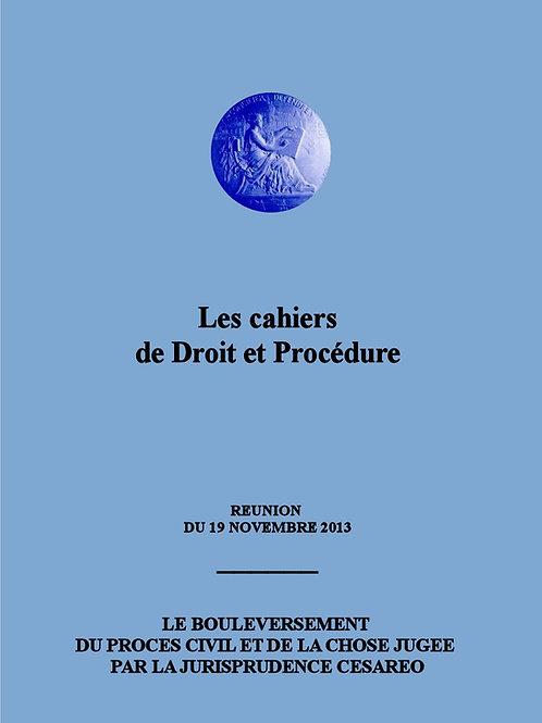 """Le bouleversement du procès civil par la jurisprudence """"Cesareo"""""""