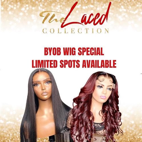 BYOB Wig Special