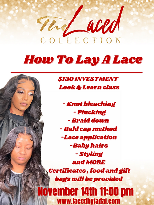 How To Lay A Lace