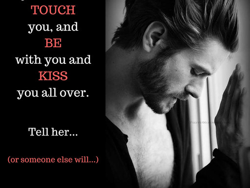 I just want to touch you
