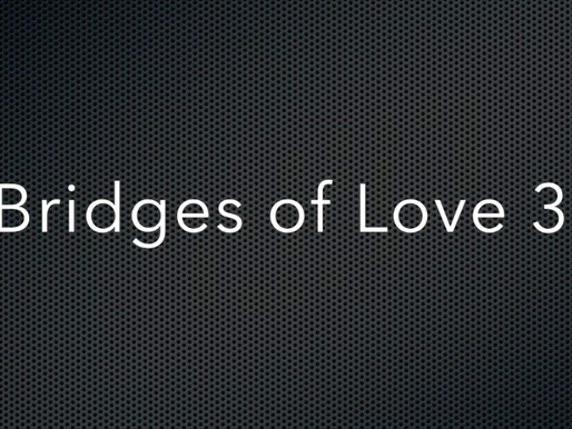 Bridge of Love 3