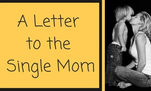 A Letter to The Single Mom