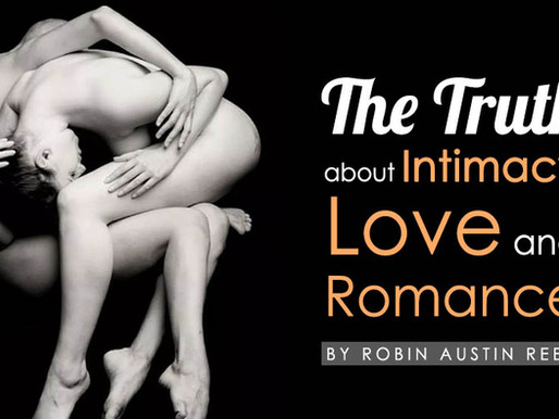 A Truth about Intimacy, Love and Romance