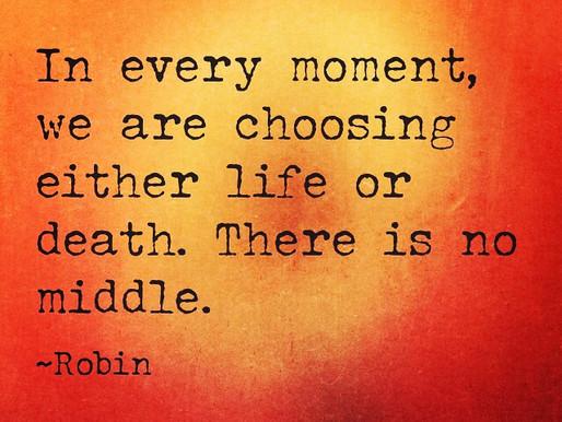 Choosing Life or Death