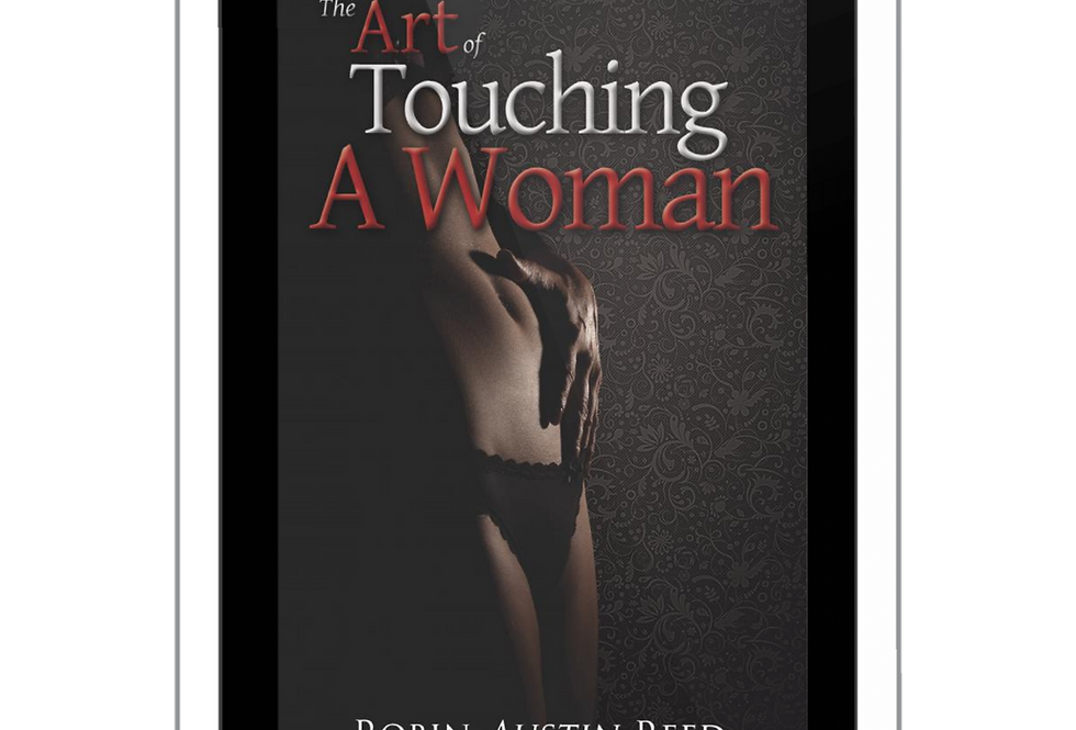 The Art of Touching a Woman