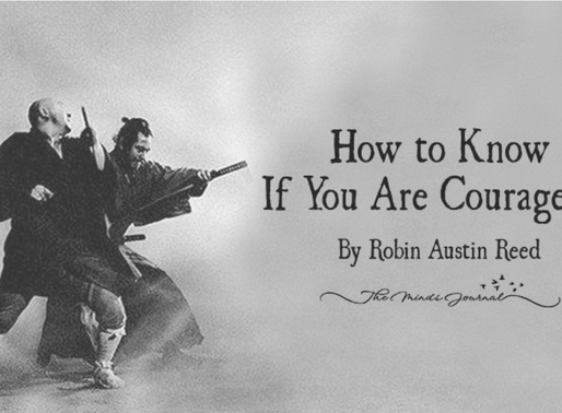 How to Know If You Are Courageous