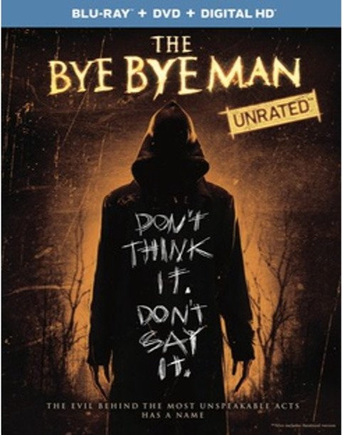 The Bye Bye Man  Unrated