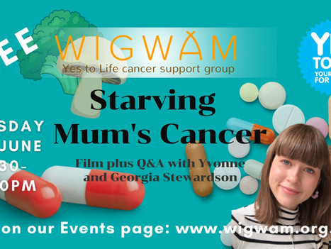 Free Forum coming up: 'Starving Mum's Cancer'