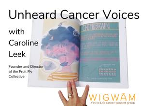 Unheard Cancer Voices; a beautiful magazine