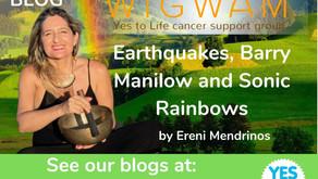 Wigwam blog: Earthquakes, Barry Manilow and Sonic Rainbows