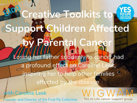 Creative Toolkits to Support Children Affected by Parental Cancer