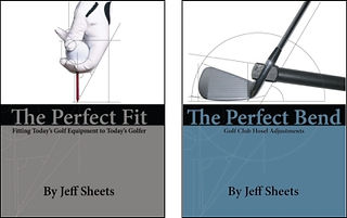 Jeff Sheets Golf,Club Design,Club Development,Perfect Fit,Perfect Bend