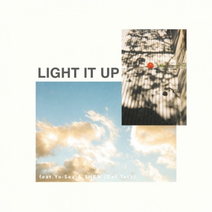 iCE KiD, Wil Make-It「Light it up feat. Yo-Sea & Shen(Def Tech)」配信開始!