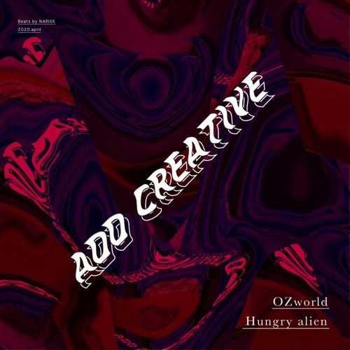 4月20日(月)配信開始!『Hungry alien feat.OZworld a.k.a.R'kuma』
