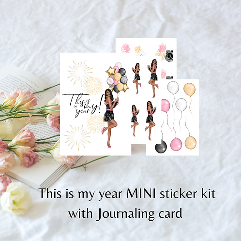 This is my year MINI kit
