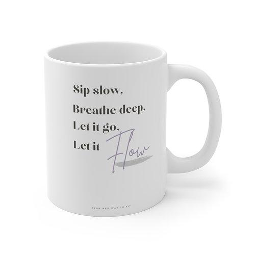 Let it Flow Mug