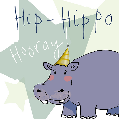 Hipp Hippo Hooray! Greeting card with a party ready hippo