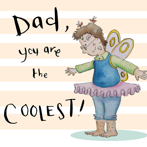 Dad you are the coolest - greeting card