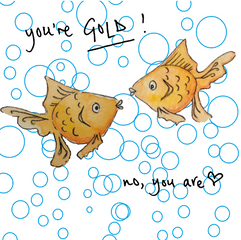 You're gold 013