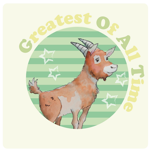 Greatest Of All Time - cheeky goat