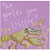 Thumbnail: The world is your lobster - greeting card for any occasion